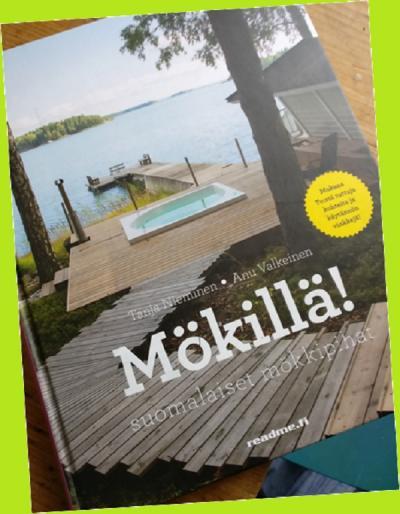 Mökillä !Tekijät: Tanja Nieminen ja Anu Valkeinen. Kustantaja Readme.fi